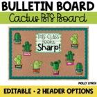 Cactus This Class Looks Sharp!  {Editable Back to School Display}
