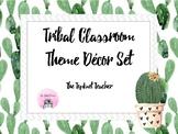 Cactus Tribal Themed Classroom Decor Set
