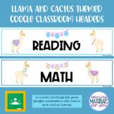 Cactus and Llama Google Classroom Header Labels