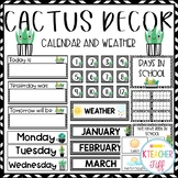 Cactus and Succulent Classroom Decor: Calendar and Weather