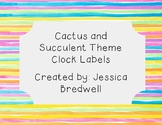 Cactus and Succulent Theme Clock Labels (editable)