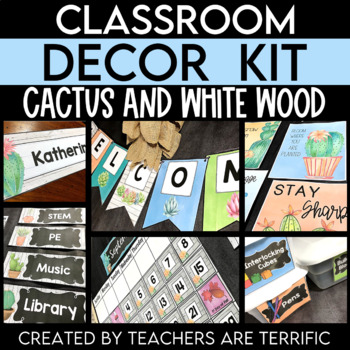 Cactus And White Wood Classroom Decor Kit By Teachers Are Terrific