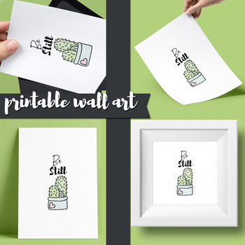 Cactus poster printable, be still, modern minimalist wall art