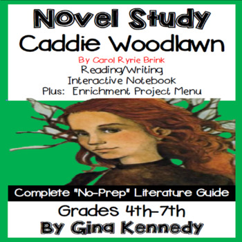 Caddie Woodlawn: Lesson Plans, Teaching Guides, Study ...