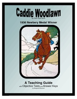 Caddie Woodlawn   Objective Tests Teaching Guide