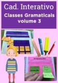 Caderno Interativo - Classes Gramaticais - Volume 3