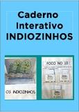 Caderno Interativo OS INDIOZINHOS