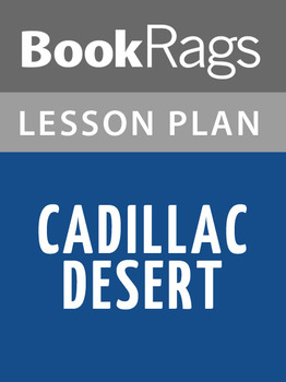 Cadillac Desert: The American West and Its Disappearing Water Lesson Plans
