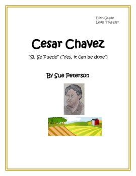 Cesar Chavez: Champion of Farm Workers' Rights - Level T Reader