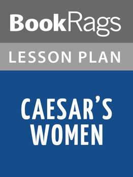 Caesar's Women Lesson Plans