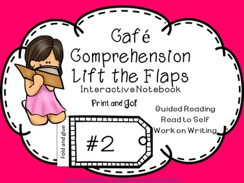 Cafe' Comprehension Interactive Notebook Lift the Flap Print and Go!