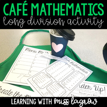 Cafe Mathematics - Long Division, Multiplication, & Multi-Step Transformation