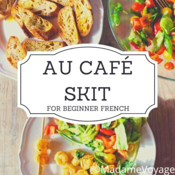 Cafe Skit (can be used with chapter 6 level 1 Bien Dit text)