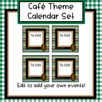 Cafe Theme Calendar - Editable