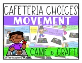 Cafeteria Expectations/Choices Game and Craft
