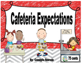 Cafeteria Expectations, Rules, Reminders (Visuals to suppo