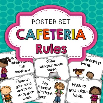 Cafeteria Rules Posters