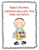 Cafeteria and Lunch Time Rules and Safety