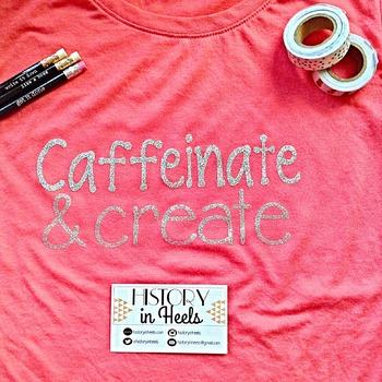 Caffeinate and Create T Shirt Size Medium