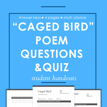 Caged Bird Poem - Reading Questions & Multiple Choice Quiz