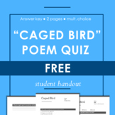 Caged Bird Poem with Reading Multiple Choice Quiz