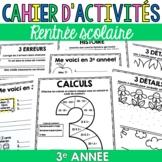 Cahier d'activités - Rentrée scolaire - 3e année