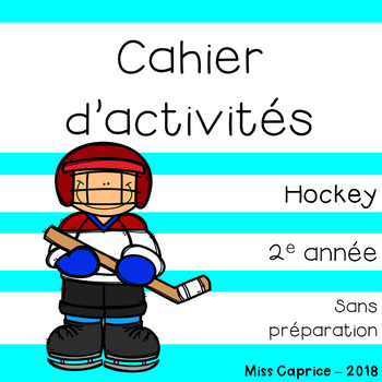 Cahier d'activités du hockey - 2e année