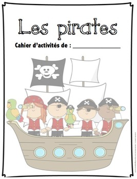 Cahier d'activités Les pirates/ French pirates activities printable
