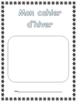 Cahier d'activités d'hiver- Winter activity booklet (Frenc