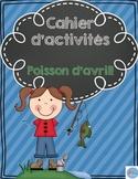 Cahier d'activités Poisson d'avril/ April fools activity book