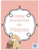 Cahier d'activités de Pâques/ French Easter activity book