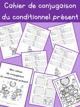 Cahier de conjugaison du conditionnel présent - 3e année
