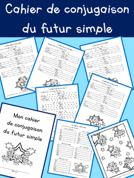 Cahier de conjugaison du futur simple - 3e année