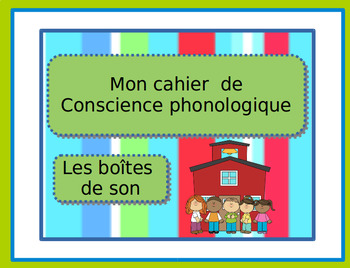 Cahier de conscience phonologique 2:  Les boîtes de son