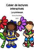 Cahier de lecture interactives - Le printemps