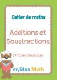 Cahier de maths - Addition et Soustraction - CP à CM2