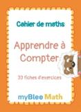 Cahier de maths - Apprendre à Compter - CP à CE2