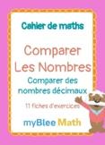 Cahier de maths - Comparer les nombres : Comparer des nomb