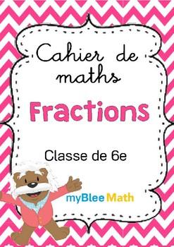 Cahier de maths - Fractions - Classe de 6e