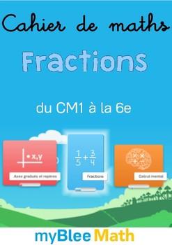 Cahier de maths - Fractions - Complet -CE2-6e