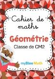 Cahier de maths -Géométrie -Classe de CM2