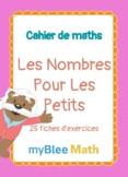 Cahier de maths - Les Nombres Pour Les Petits - Ecole Mate