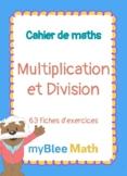 Cahier de maths - Multiplication et Division - CP à 6ème