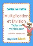 Cahier de maths - Multiplication et Division : Tables de m
