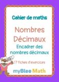 Cahier de maths - Nombres décimaux : Encadrer des nombres
