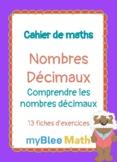 Cahier de maths - Nombres décimaux : Comprendre les nombre