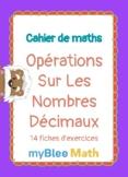 Cahier de maths - Opérations sur les nombres décimaux - CE