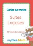 Cahier de maths - Suites Logiques - CP à 6ème