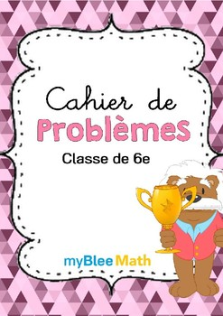 Cahier de problèmes -Classe de 6e