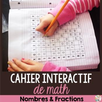 Cahier Interactif de mathématiques - nombres et fractions